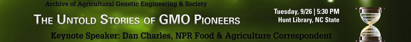 Event: AGES - The Untold Stories of GMO Pioneers - register now