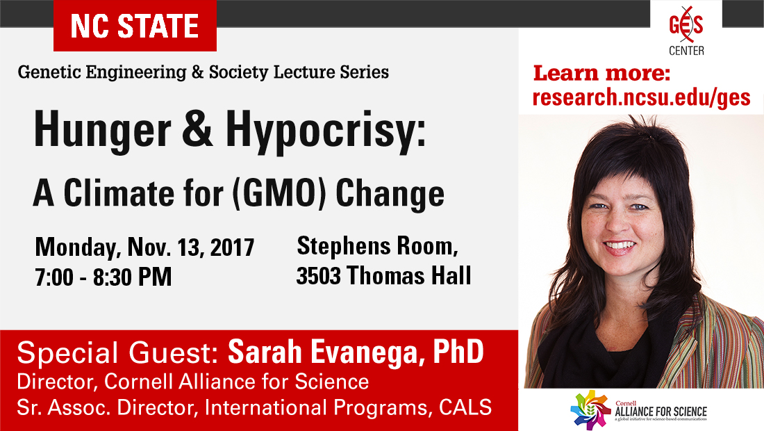Sarah Evanega - Hunger & Hypocrisy: A Climate for GMO Change