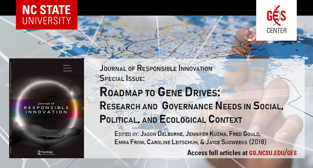 Gene Drives: Research and Governance Needs on Social, Political, and Ecological Context - Special Issue of the Journal of Responsible Innovation