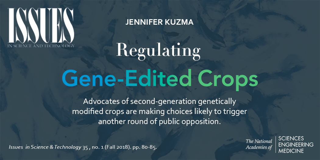 Issues: Regulating Gene-Edited Crops