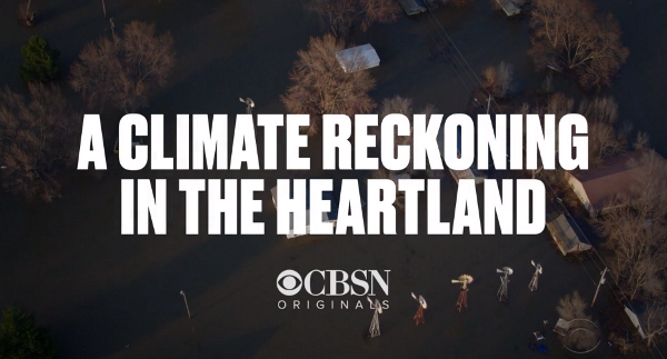 A Climate Reckoning in the Heartland - CBSN Originals